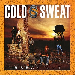 COLD SWEAT (US) / Break Out (2018 reissue)