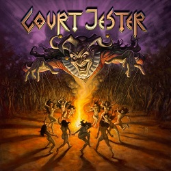 COURT JESTER (US) / The Joke's On You Where Witches Dwell