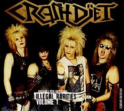 CRASHDIET (Sweden) / Illegal Rarities Volume 1