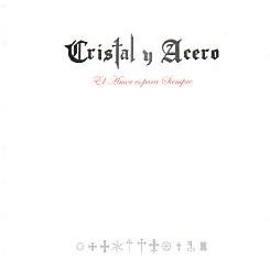 CRISTAL Y ACERO (Mexico) / El Amor Es Para Siempre