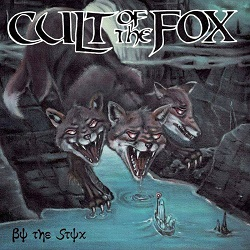 CULT OF THE FOX (Sweden) / By The Styx