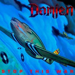 DAMIEN (US) / Stop This War + 3 (2021 reissue)