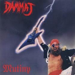 DAMMAJ (US) / Mutiny (collector's item)