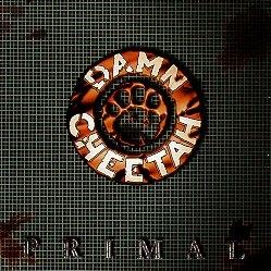 DAMN CHEETAH (US) / Primal