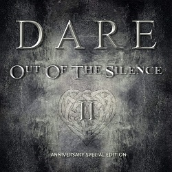 DARE (UK) / Out Of The Silence II - Anniversary Special Edition