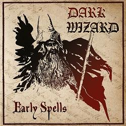 DARK WIZARD (Netherlands) / Early Spells