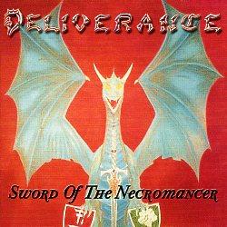 DELIVERANCE (US/New York) / Sword Of The Necromancer