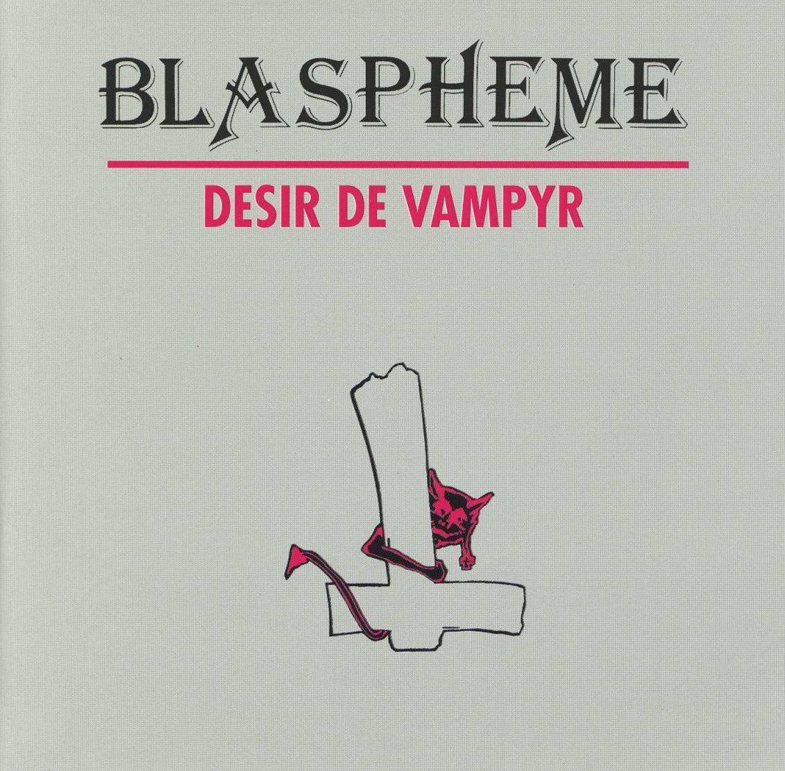 BLASPHEME (France) / Desir De Vampyr