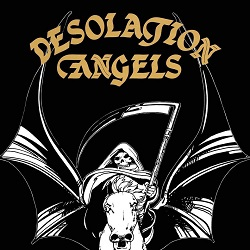 DESOLATION ANGELS (UK) / Valhalla c/w Boadicea