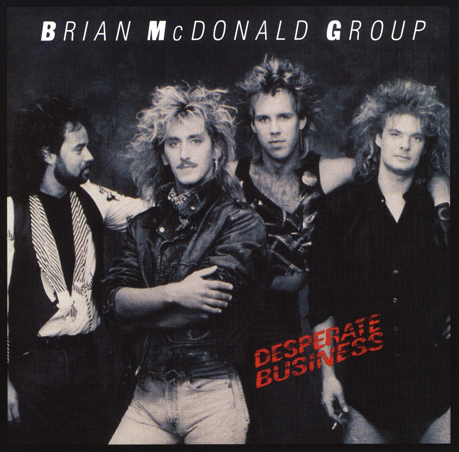 BRIAN McDONALD GROUP (US) / Desperate Business