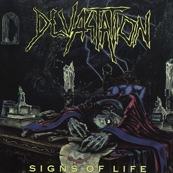 DEVASTATION (US/Texas) / Signs Of Life (2017 reissue)