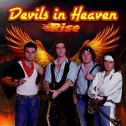 DEVILS IN HEAVEN (Australia) / Rise