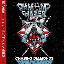 DIAMOND CHAZER (Colombia) / Chasing Diamonds