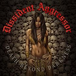 DISSIDENT AGGRESSOR (US) / Death Beyond Darkness [Divebomb Bootcamp series #46]