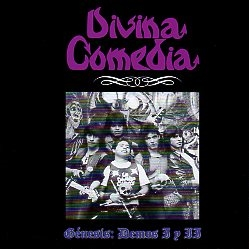 DIVINA COMEDIA (Mexico) / Genesis: Demos I y II