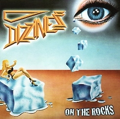 DIZZINESS (Sweden) / On The Rocks