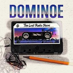 DOMINOE (Germany) / The Lost Radio Show
