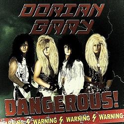 DORIAN GRAY (US) / Dangerous