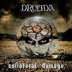 DRUEIDA (Spain) / Collateral Damage