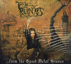 EM RUINAS (Brazil) / ...From The Speed Metal Graves (2014 reissue)