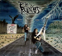 EM RUINAS (Brazil) / No Speed Limit (Metal Tornado)