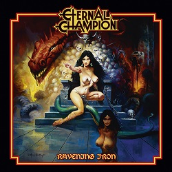 ETERNAL CHAMPION (US) / Ravening Iron
