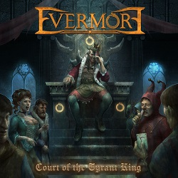 EVERMORE (Sweden) / Court Of The Tyrant King