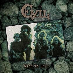 EVIL (Denmark) / Ride To Hell