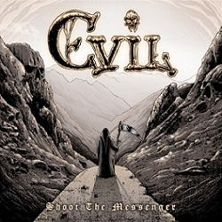 EVIL (Denmark) / Shoot The Messenger