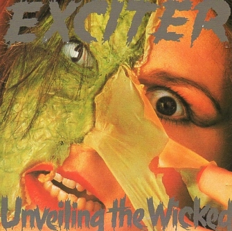 EXCITER (Canada) / Unveiling The Wicked + 1 (Brazil edition)