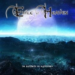 EXILE OF HEAVEN (Greece) / The Illusion Of Randomity