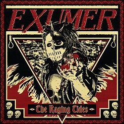 EXUMER (Germany) / The Raging Tides + 2