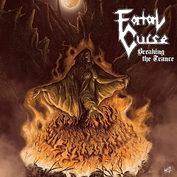 FATAL CURSE (US) / Breaking The Trance