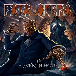 FATAL OPERA (US) / The Eleventh Hour (2CD)