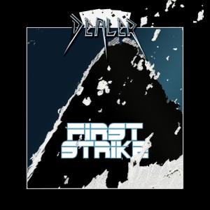 DEALER (UK) / First Strike + 2