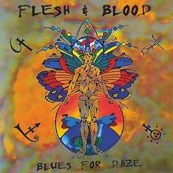 FLESH & BLOOD (US) / Blues For Daze + 2