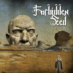 FORBIDDEN SEED (Greece) / From Sand To Eternity