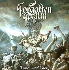 FORGOTTEN REALM (US) / Power And Glory