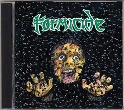 FORMICIDE (US) / Demo-logy 1987-1989
