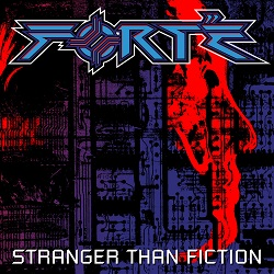 FORTE (US) / Stranger Than Fiction - Deluxe Edition (2020 reissue)