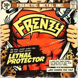 FRENZY (Spain) / Lethal Protector