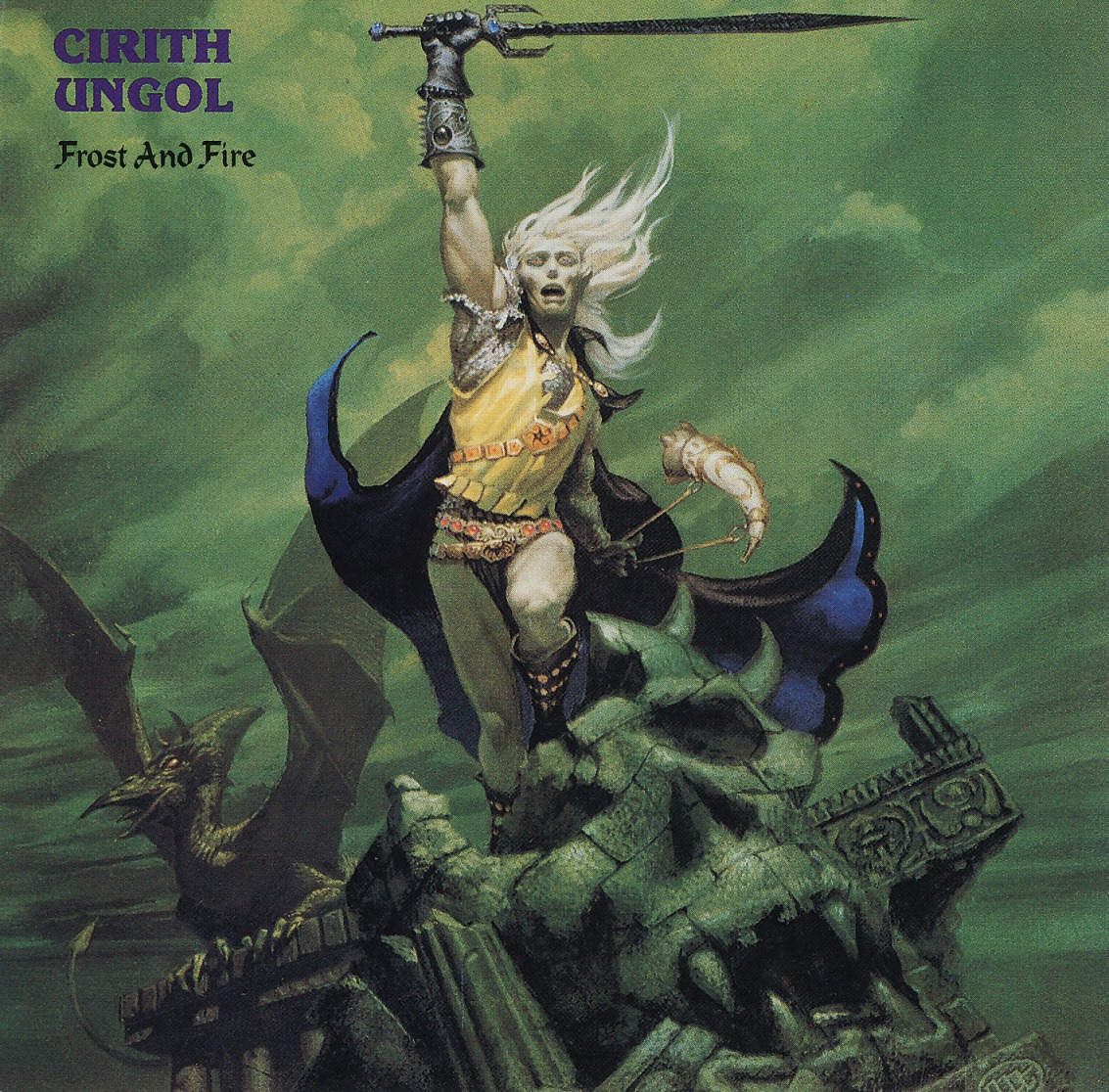 CIRITH UNGOL (US) / Frost And Fire + 1