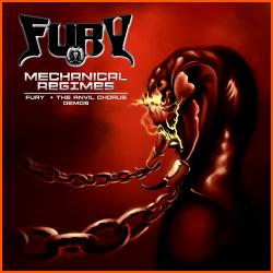 FURY (US/Michigan) / Mechanical Regimes - Fury + The Anvil Chorus Demos