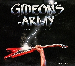 GIDEON'S ARMY (US) / Warriors Of Love (Legacy Edition)