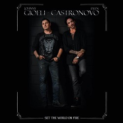 GIOELI - CASTRONOVO / Set The World On Fire