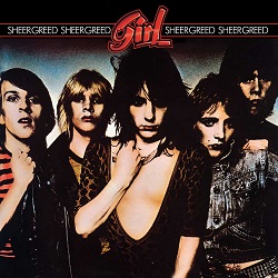 GIRL (UK) / Sheer Greed (2019 reissue 2CD)