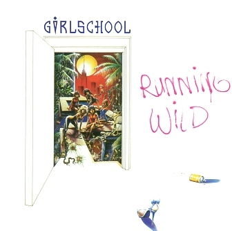 GIRLSCHOOL (UK) / Running Wild (collector's item)