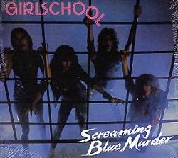 GIRLSCHOOL (UK) / Screaming Blue Murder + 1 (2017 reissue)