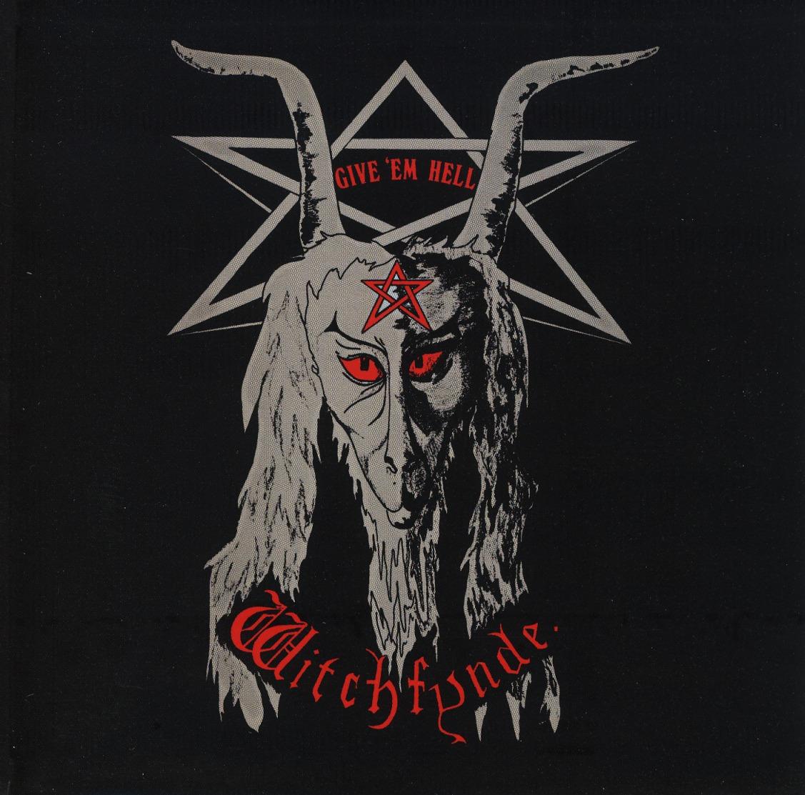 WITCHFYNDE (UK) / Give 'em Hell + 3