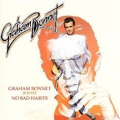 GRAHAM BONNET (UK) / Graham Bonnet + No Bad Habits (2CD)